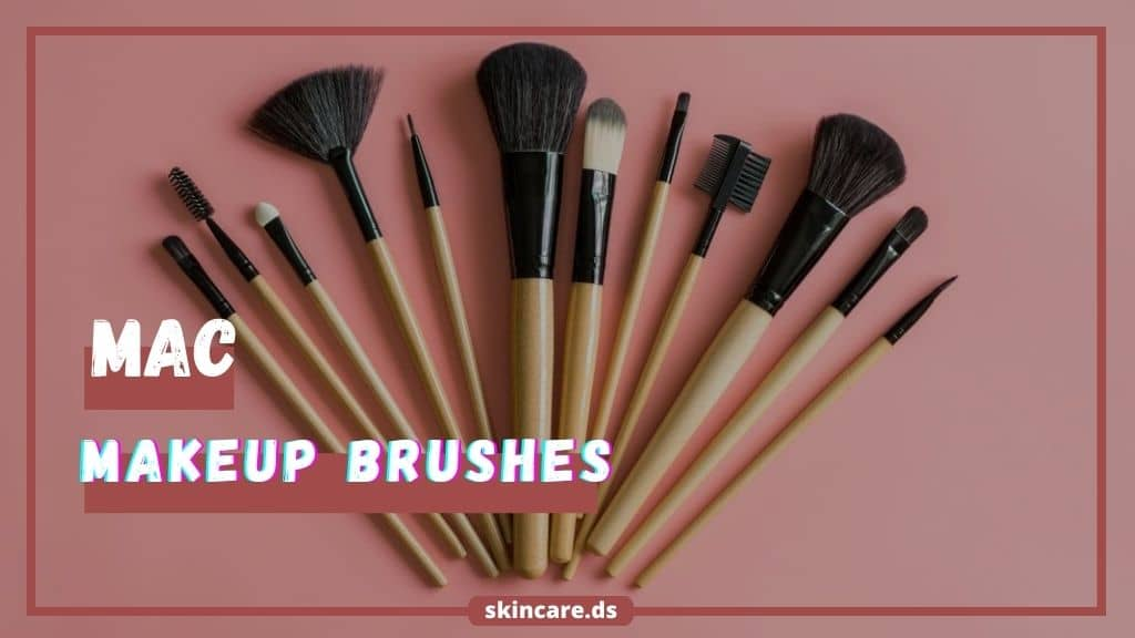 Best Mac Makeup Brushes